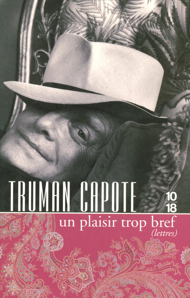 UN PLAISIR TROP BREF - Truman CAPOTE