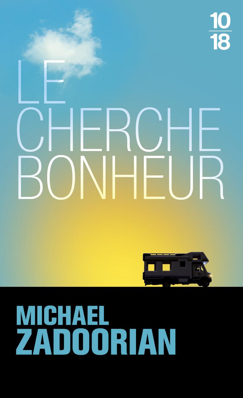 http://www.10-18.fr/site/le_cherche-bonheur_&100&9782264052445.html