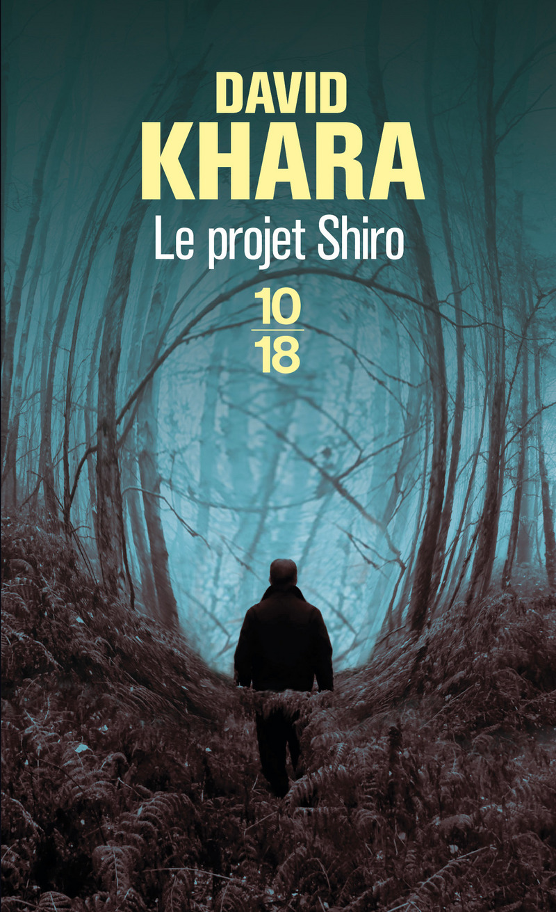 LE PROJET SHIRO - David S. KHARA