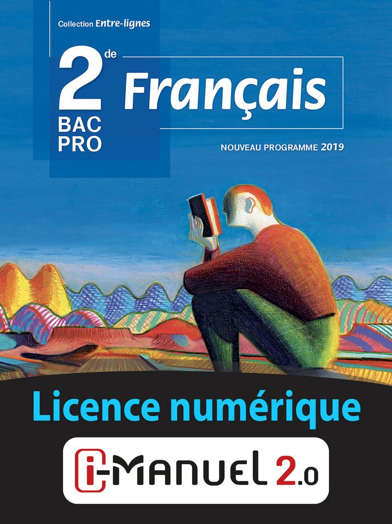 Français   40de Bac Pro   coll. Entre lignes   Licence numérique i ...