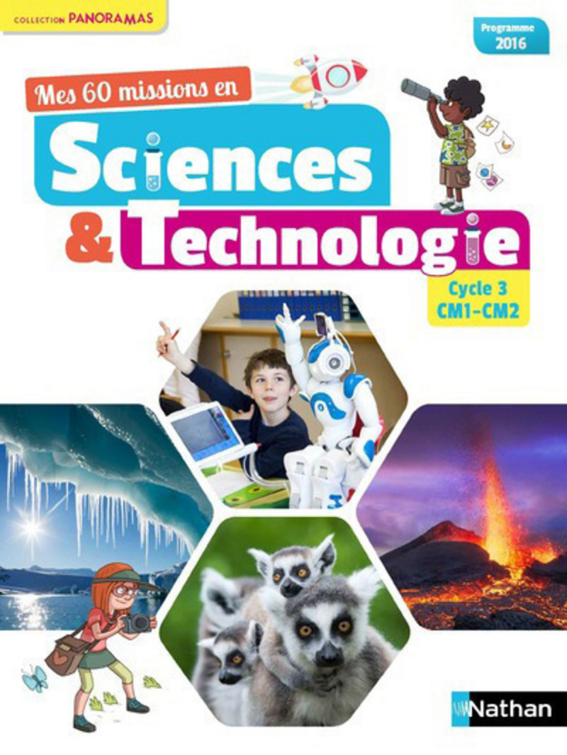 Mes 60 missions en Sciences et technologie CM