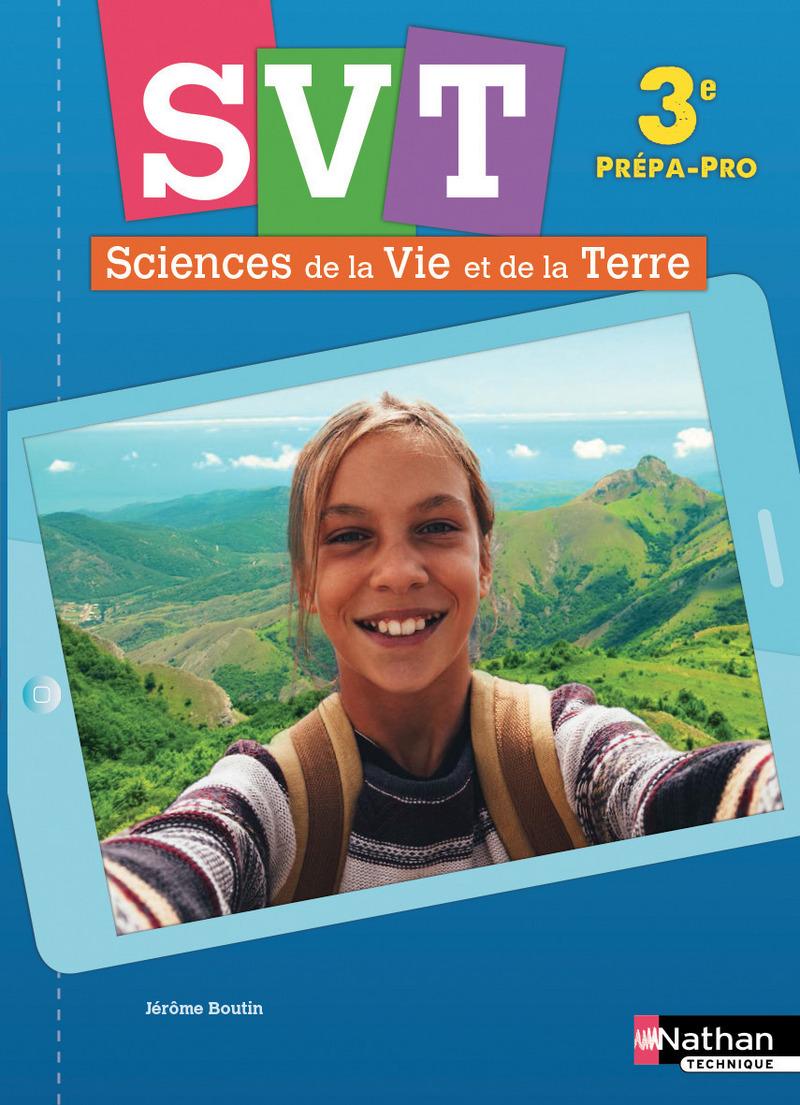 Sciences de la Vie et de la Terre - 3e Prépa-pro