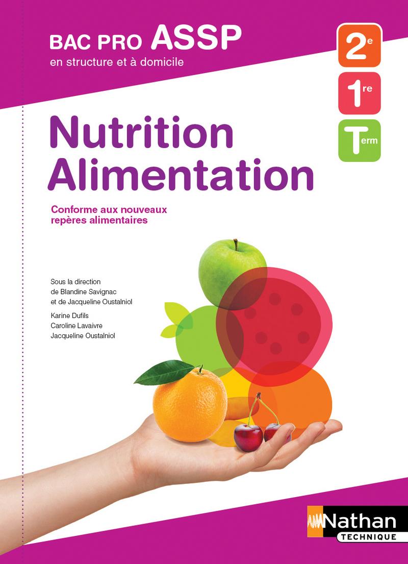Nutrition-Alimentation 2e/1re/Tle Bac Pro ASSP