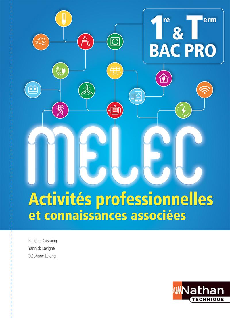 Activités professionnelles et connaissances associées 1re/Tle Bac Pro MELEC
