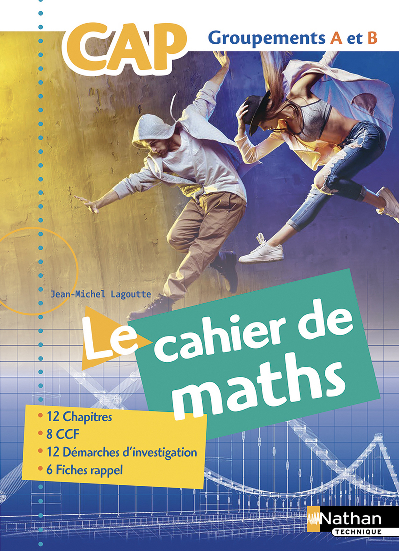 Le Cahier de Maths CAP Groupements A et B