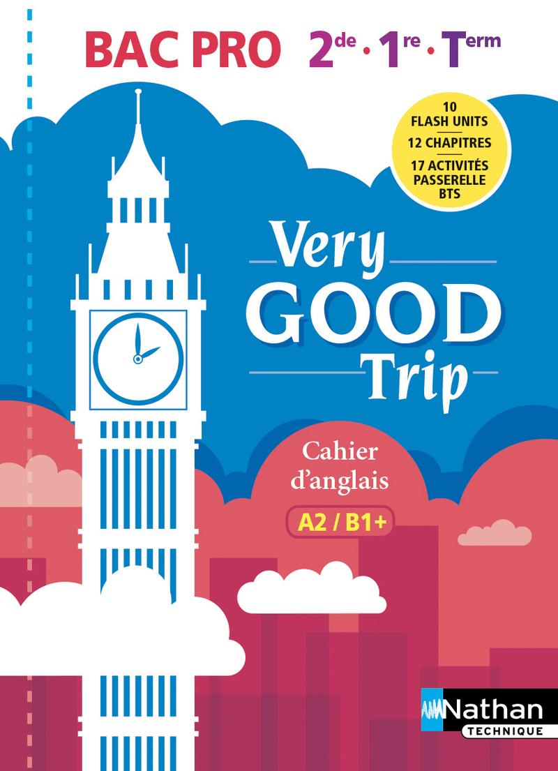 Very Good Trip - Anglais  Bac Pro Niveau A2>B1+