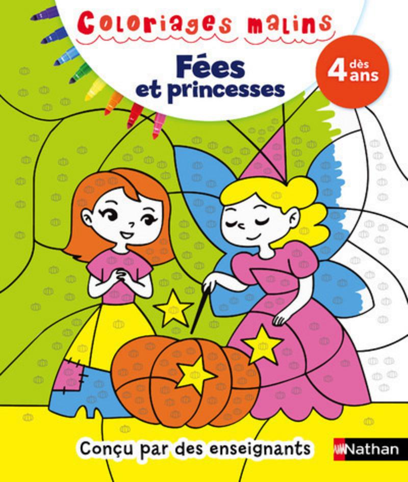 Coloriages malins Fées et princesses - Dès 4 ans