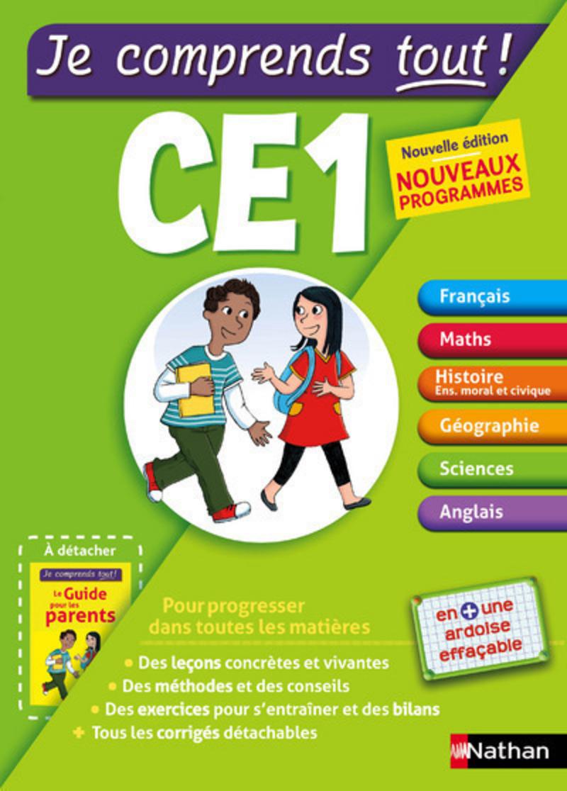Je comprends Tout CE1 - Toutes les matières : français,  maths, sciences, anglais, Histoire avec cours et exercices  - conforme au programme de CE1