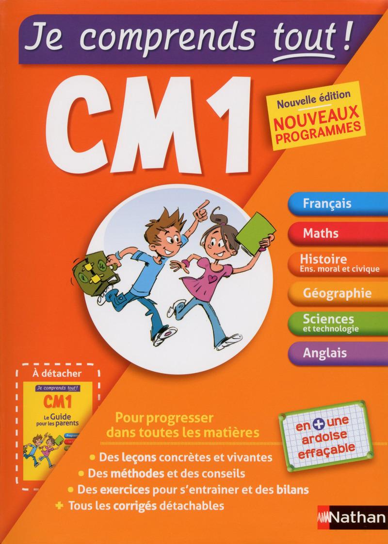 Je comprends Tout CM1 - Toutes les matières : français,  maths, sciences, anglais, Histoire avec cours et exercices  - conforme au programme de CM1