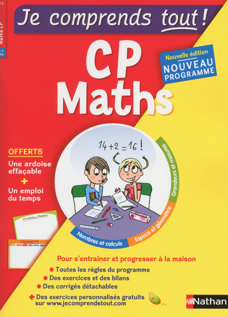 Maths CP - Je comprends tout - 250 exercices + cours - conforme au programme de CP