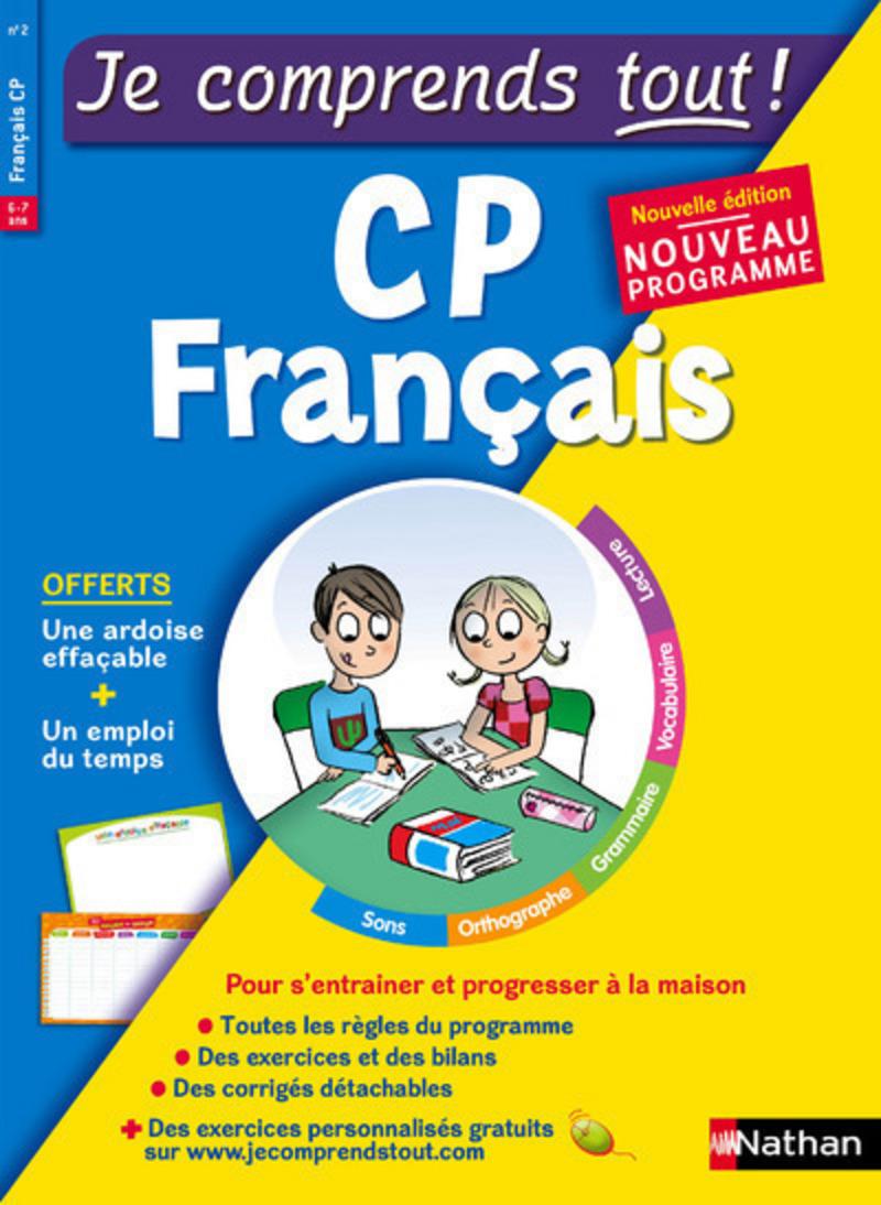 Français CP - Je comprends tout - 250 exercices + cours - conforme au programme de CP