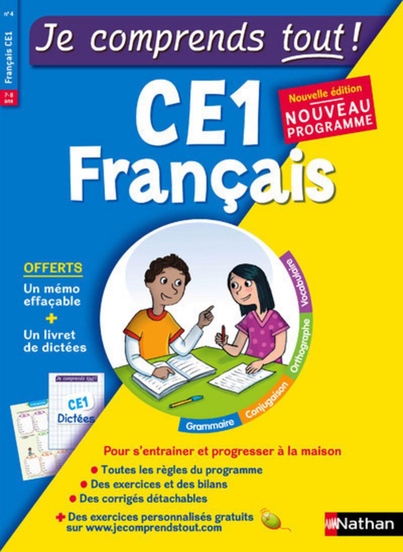 Français CE1 - Je comprends tout - 250 exercices + cours - conforme au programme de CE1