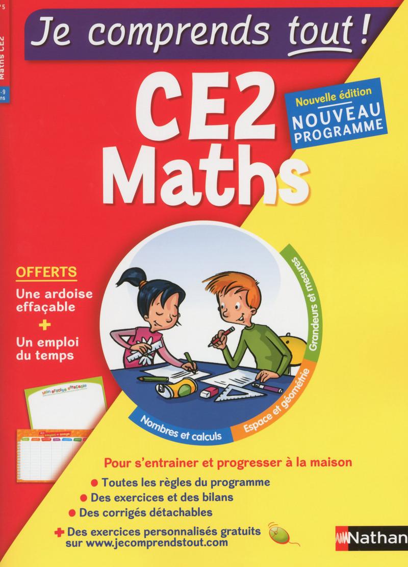 Maths CE2 - Je comprends tout - 300 exercices + cours - conforme au programme de CE2