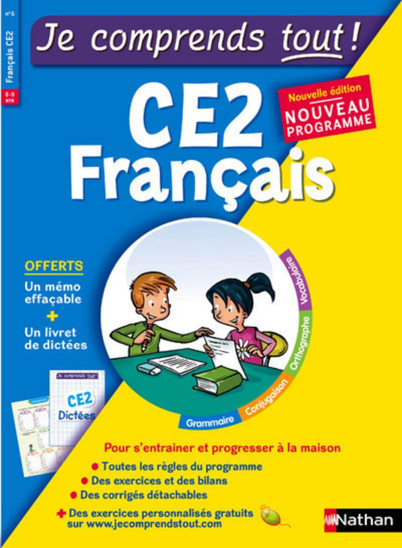 Français CE2 - Je comprends tout - 300 exercices + cours - conforme au programme de CE2