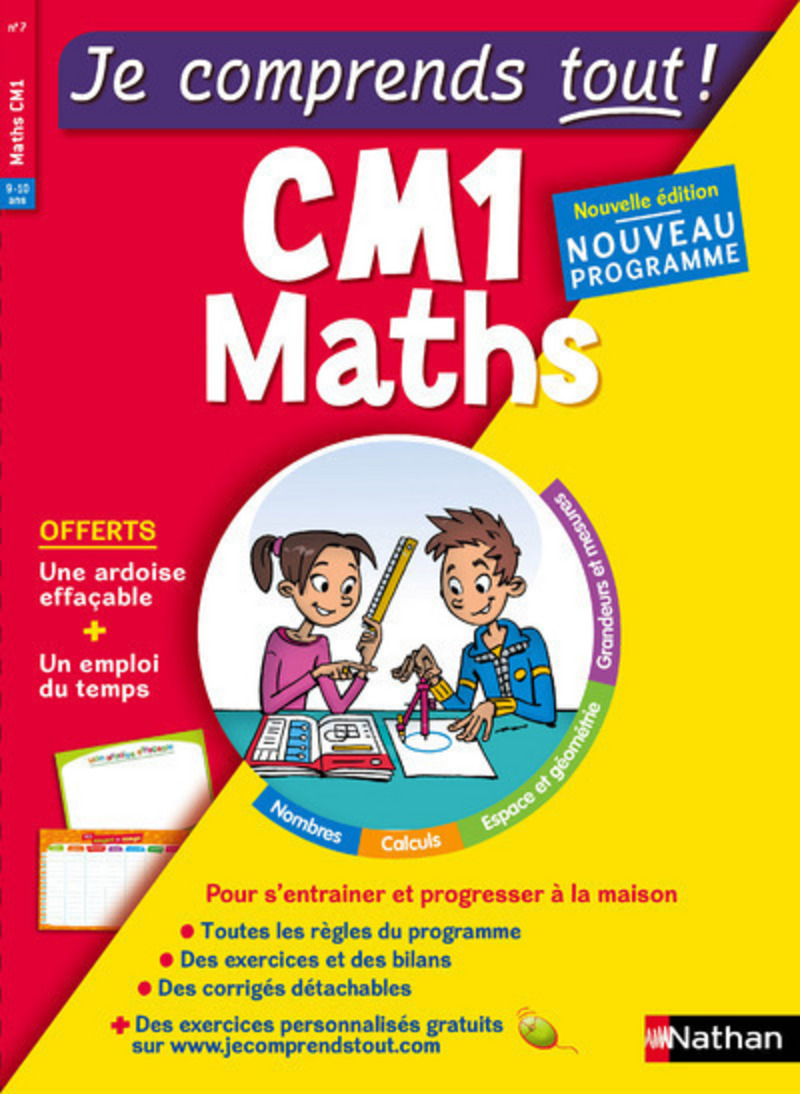 Maths CM1 - Je comprends tout - 375 exercices + cours - conforme au programme de CM1