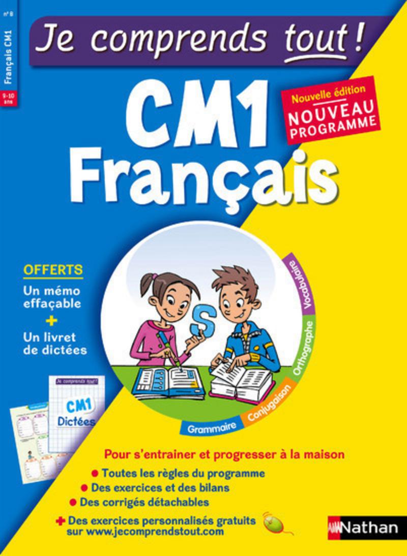 Français CM1 - Je comprends tout - 375 exercices + cours - conforme au programme de CM1