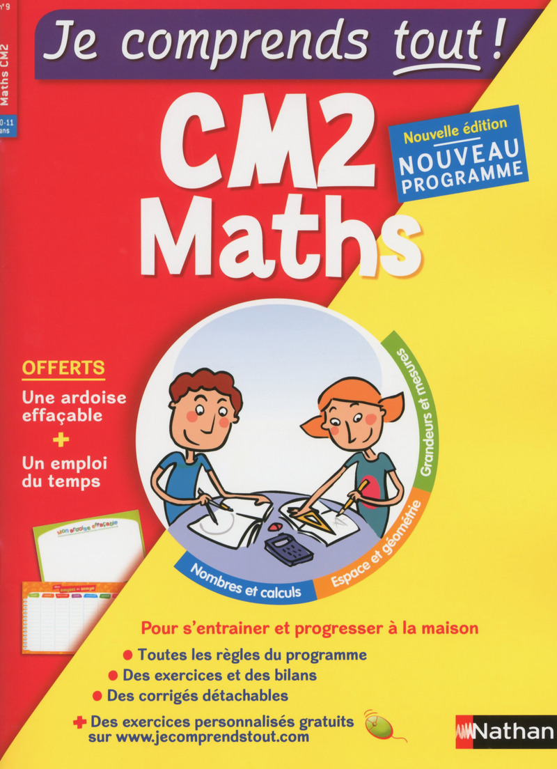 Maths CM2 - Je comprends tout - 375 exercices + cours - conforme au programme de CM2
