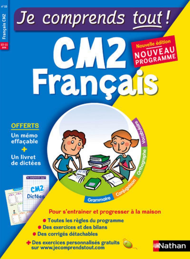 Français CM2 - Je comprends tout - 375 exercices + cours - conforme au programme de CM2