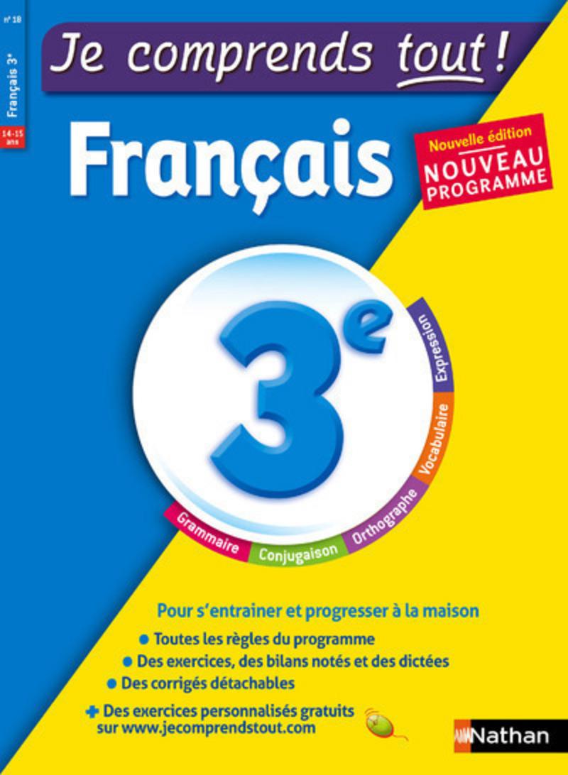 Je comprends tout !  Français - 3e