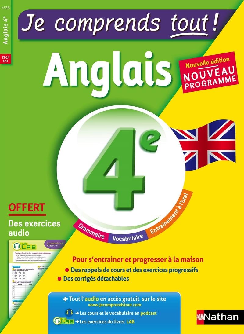 Anglais 4ème  - cours + exercices + audio - Je comprends tout - conforme au programme de 4e