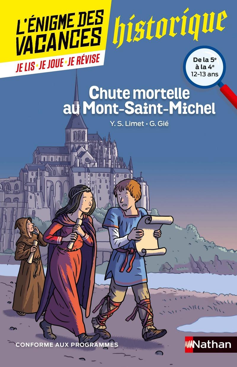 Chute mortelle au Mont-Saint-Michel - L'énigme des vacances - 5e vers 4e - 12/13 ans
