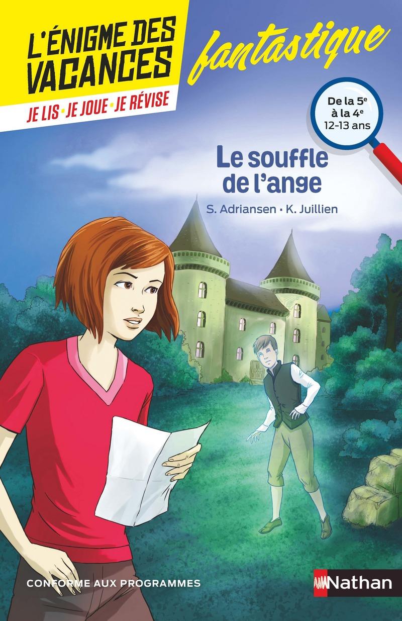 L'énigme des vacances - Le souffle de l'ange - Un roman-jeu pour réviser les principales notions du programme - 5e vers 4e - 12/13 ans