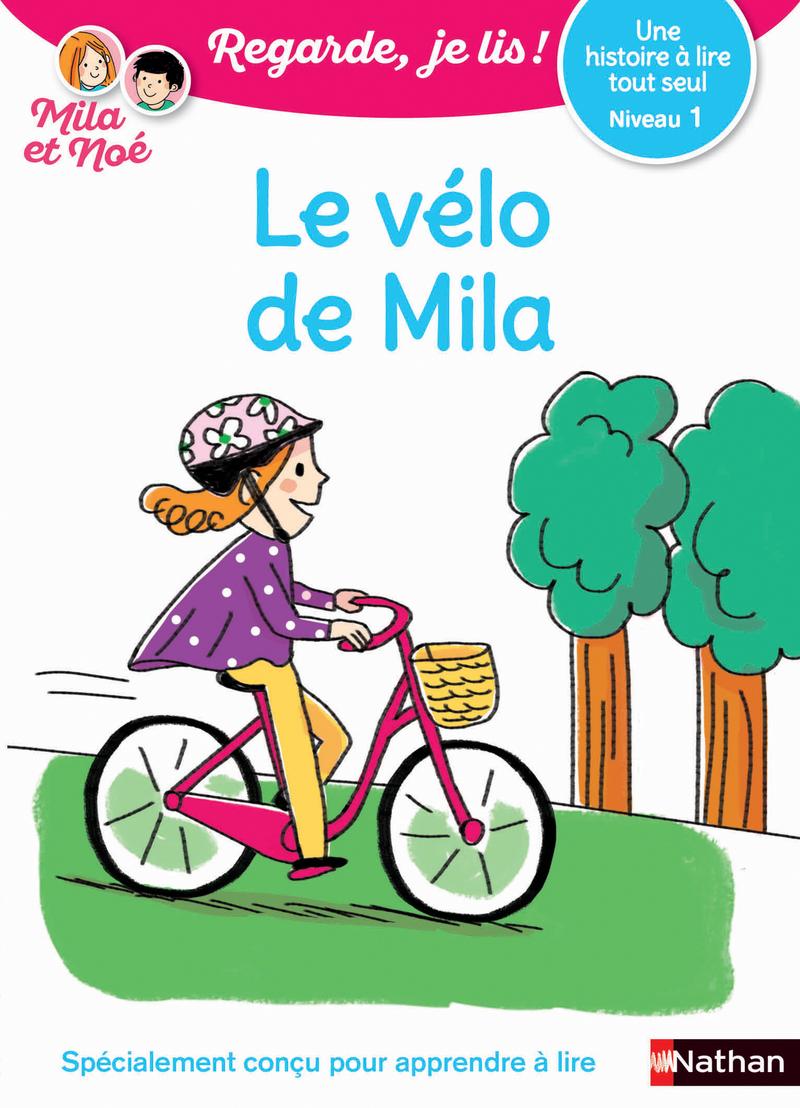 Regarde, je lis - Lecture CP niveau 1 - Le vélo de Mila