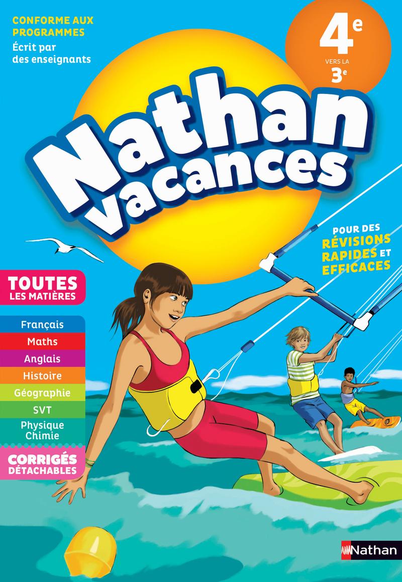 Cahier de Vacances 2019 de la 4ème vers la 3ème - Toutes les matières - Nathan Vacances collège