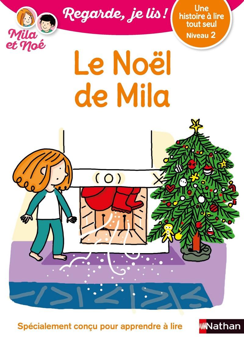 Le Noël de Mila - Niveau 2 - Regarde je lis ! - Dès 5 ans
