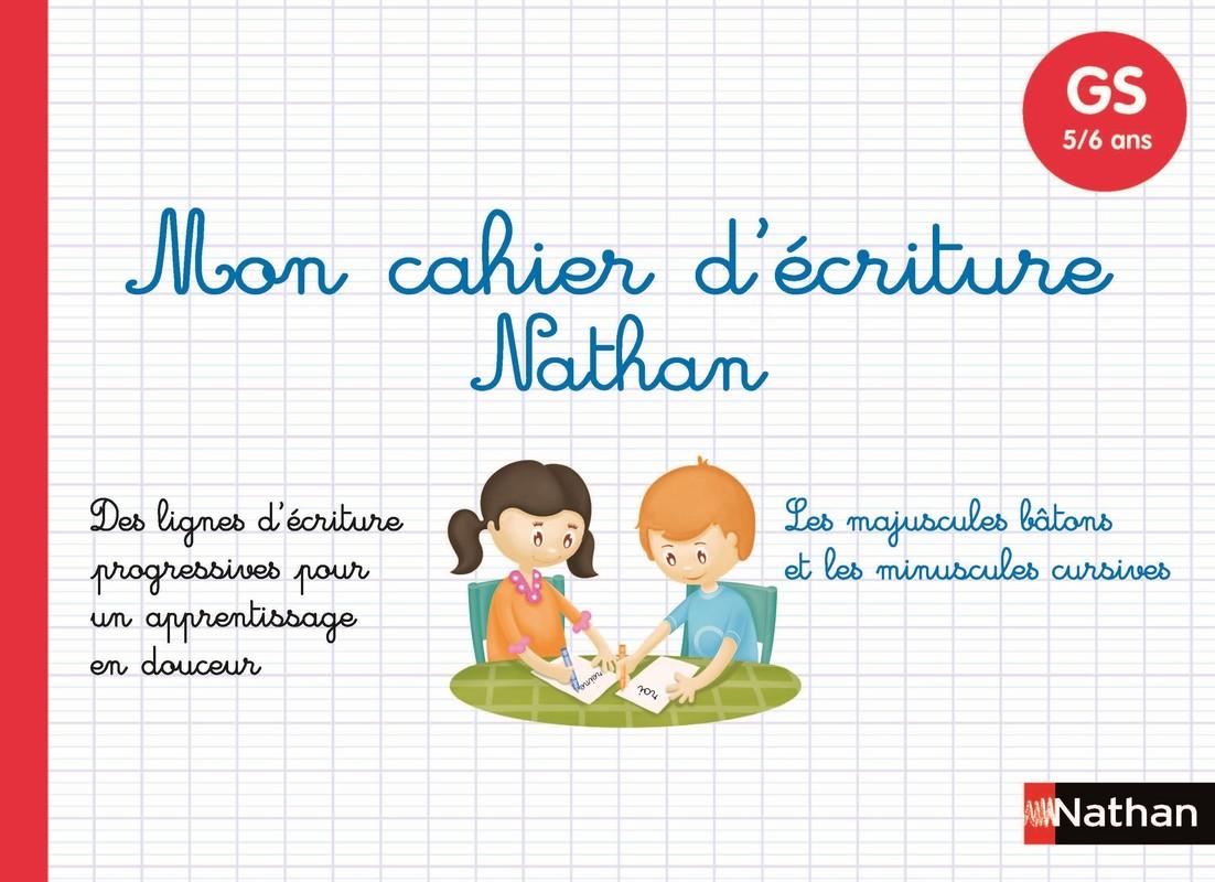 Mon Cahier D Ecriture Gs Maternelle Grande Section Cahier D Ecriture Nathan Editions Nathan