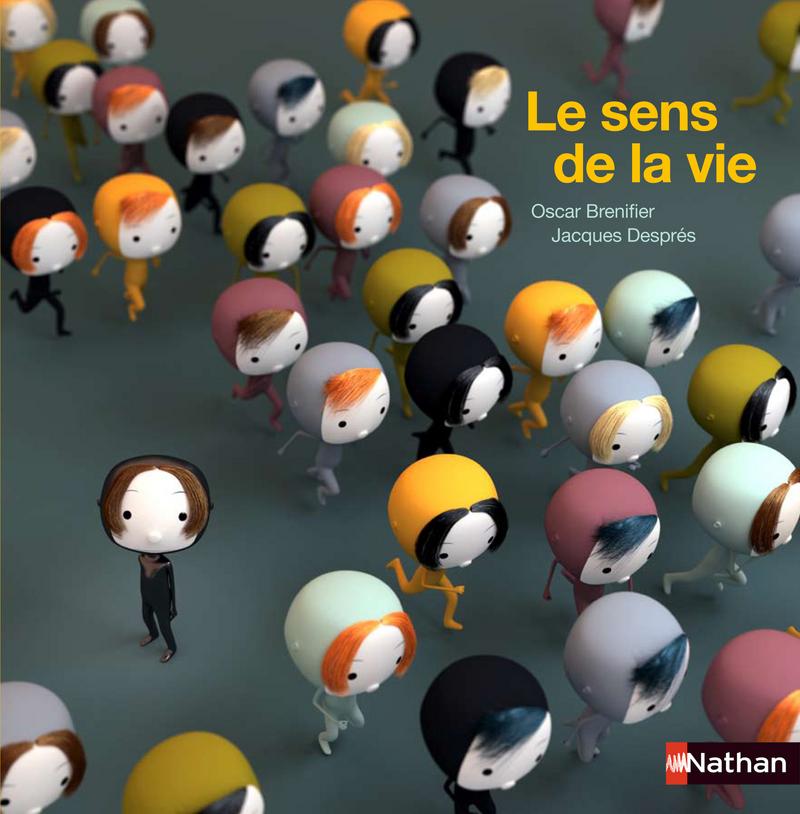 Le sens de la vie   Philozidées   Éditions NATHAN