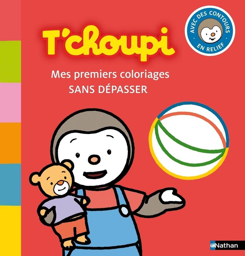 Tchoupi Mes Premiers Coloriages Sans Dépasser Dès 1 An Et Demi