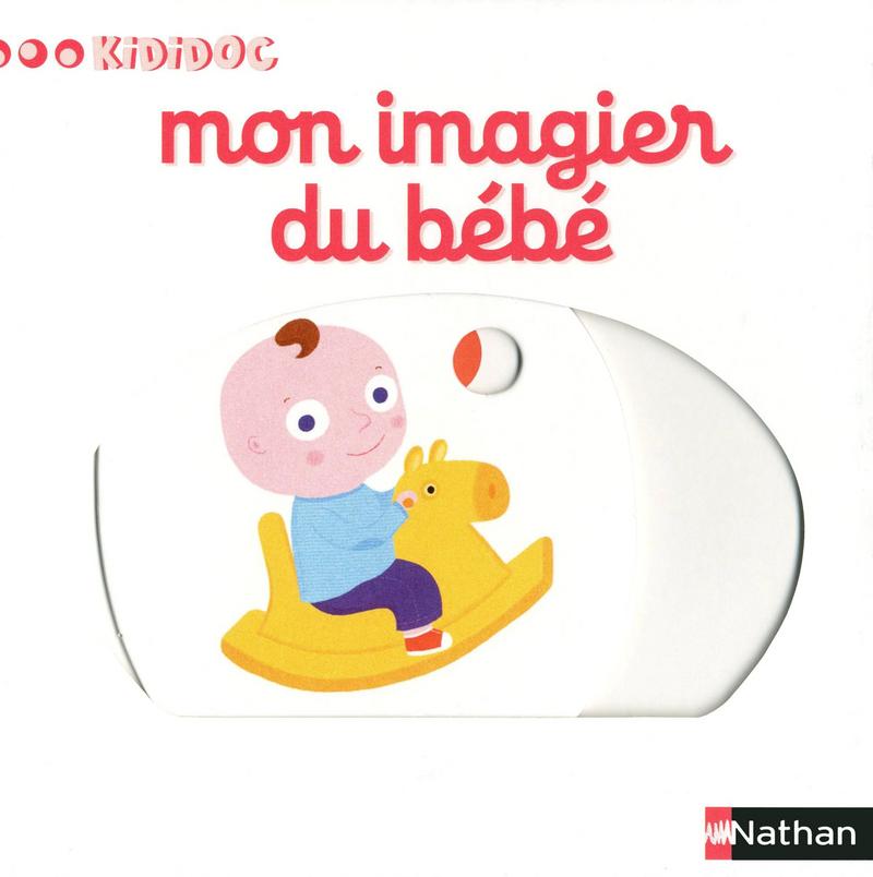 Mon Imagier Du Bebe Kididoc Editions Nathan