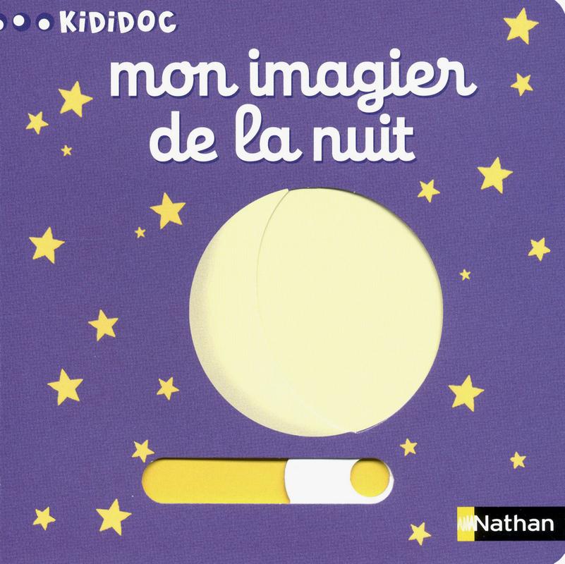 Le Murmure Des Livres Kididoc Mon Imagier De La Nuit