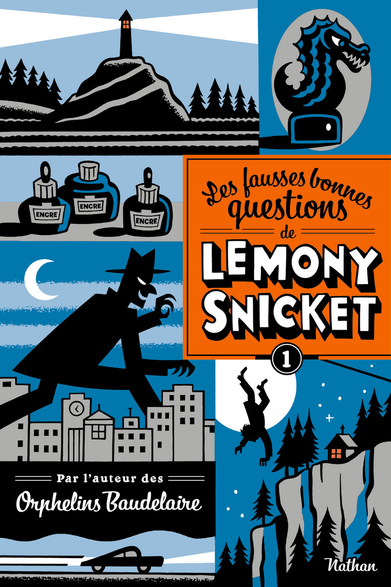 De fausses bonnes questions_Lemony Snicket