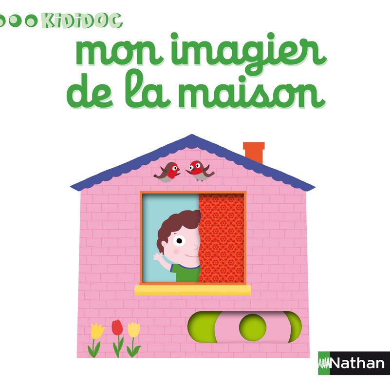 Mon Imagier De La Maison Kididoc Editions Nathan