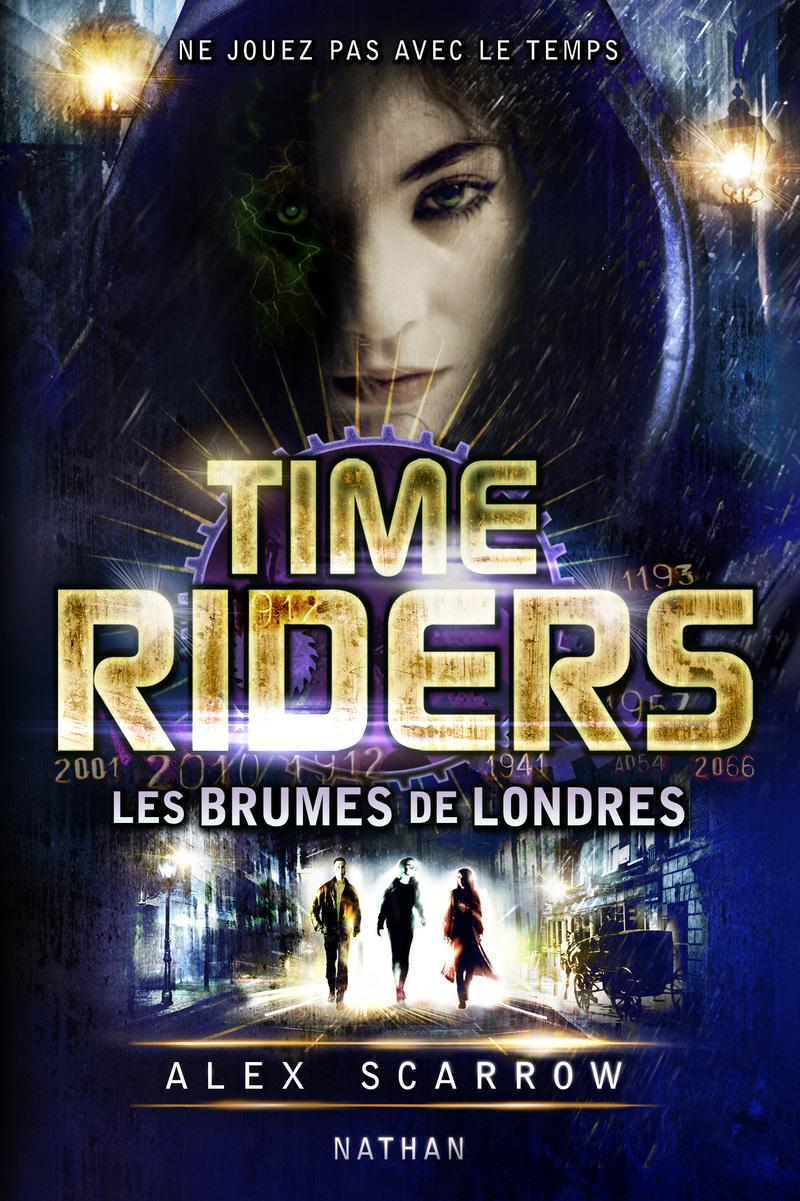 SCARROW Alex - TIME RIDERS  - Tome 6 : Les brumes de Londres 9782092544006