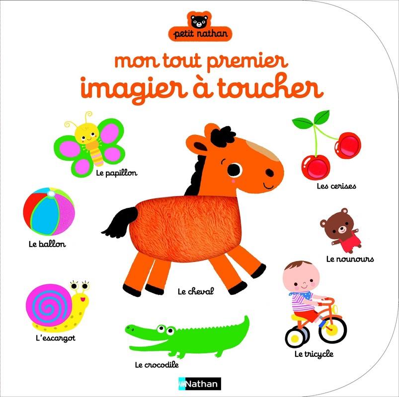 Mon Tout Premier Imagier A Toucher Petit Nathan Editions