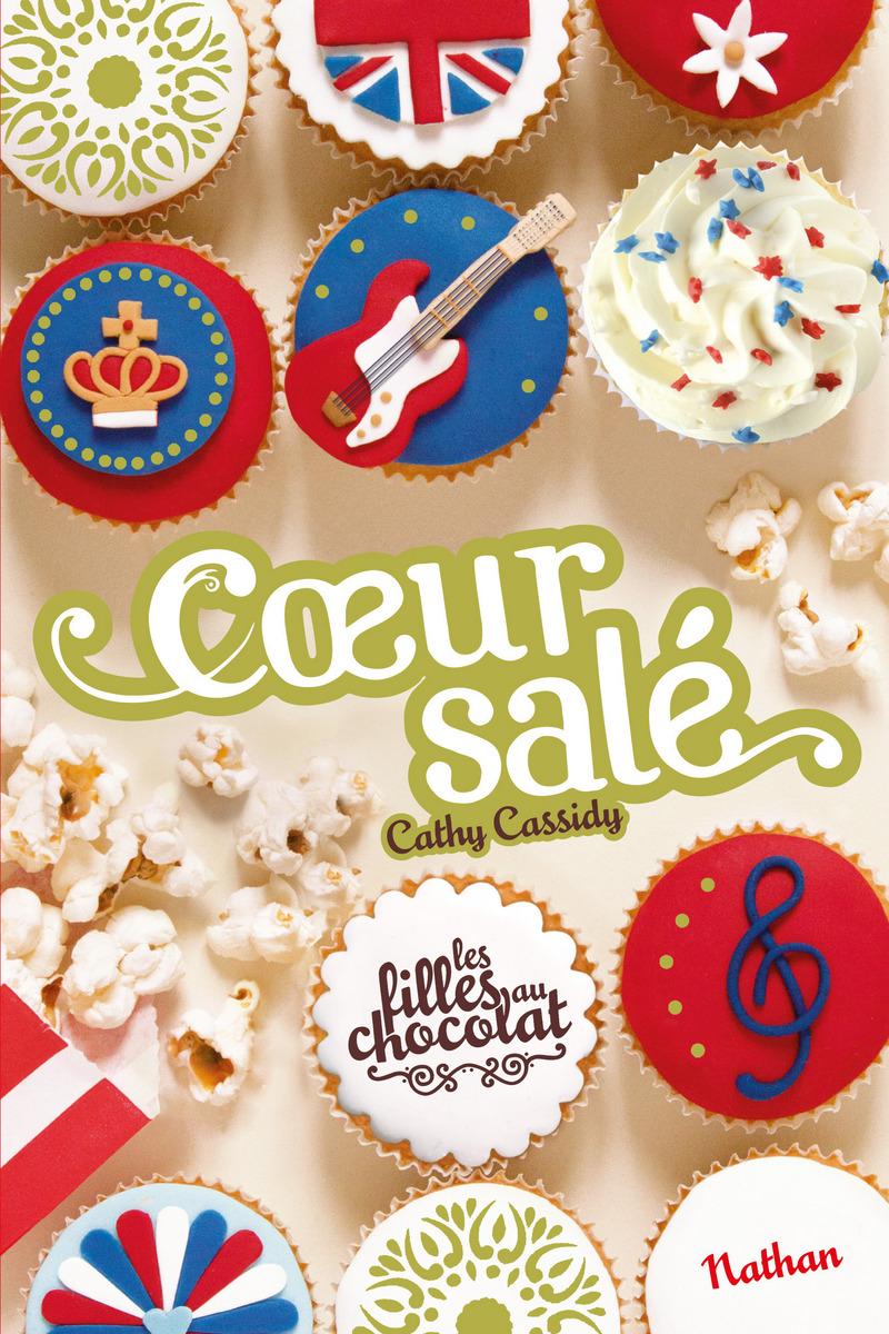 Les filles au chocolat T.3 1/2 - Coeur salé de Cathy Cassidy