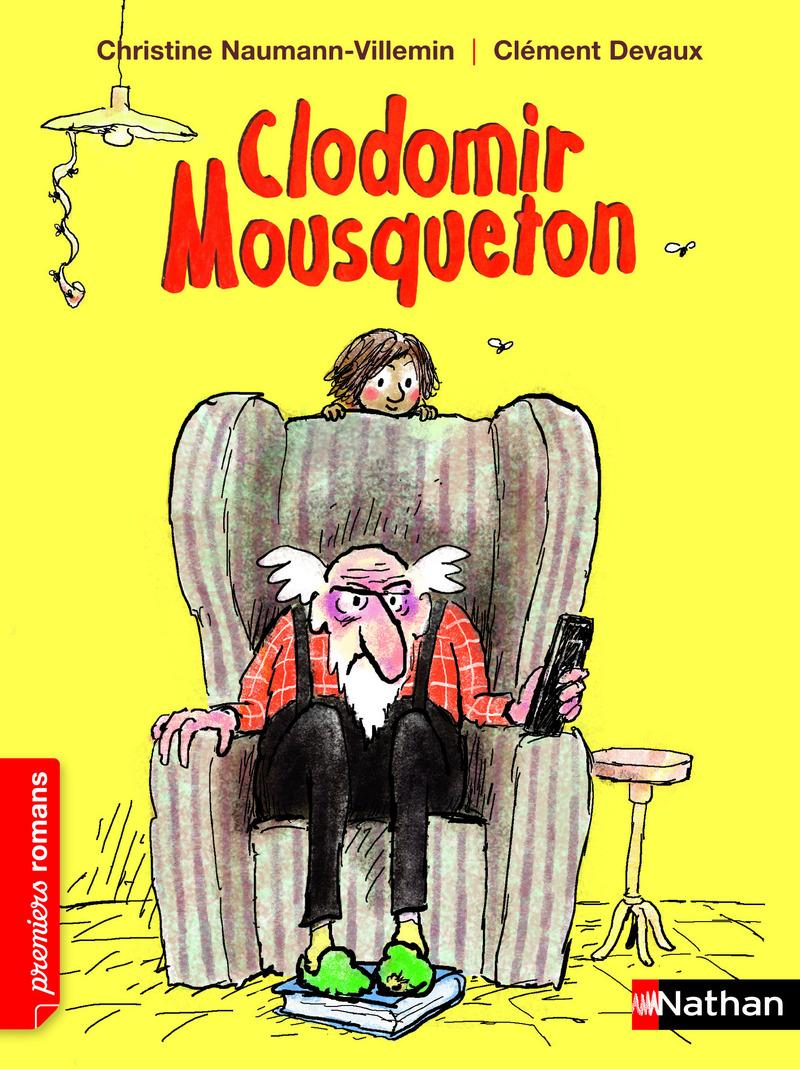 Clodomir Mousqueton Roman Humour De 7 A 11 Ans