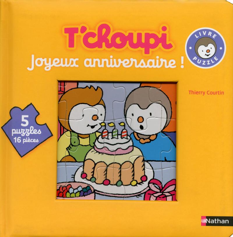 Joyeux Anniversaire Des 2 Ans T Choupi Editions Nathan