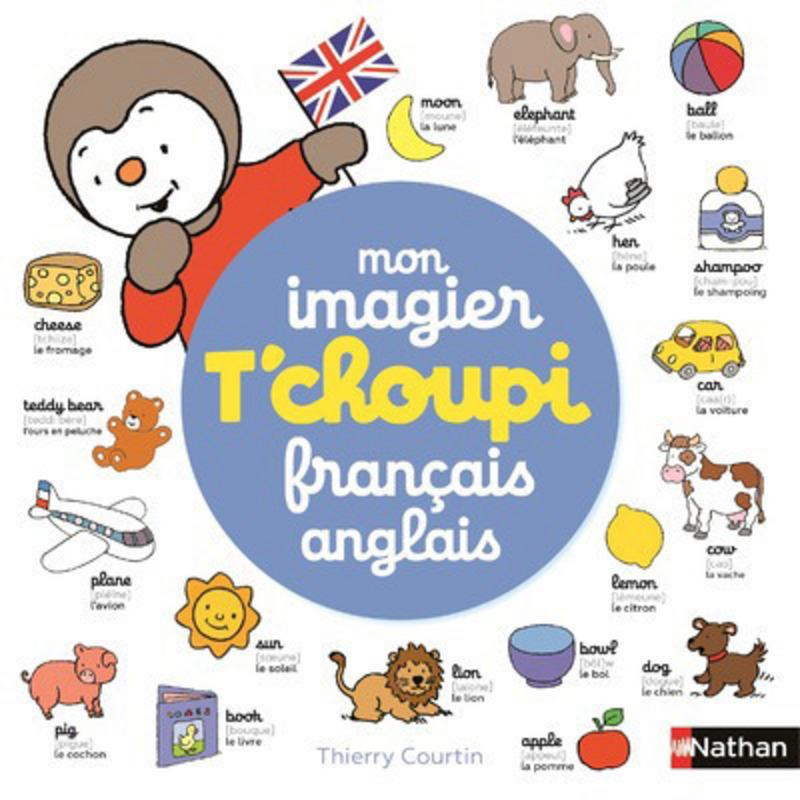 mon imagier t'choupi français anglais | t'choupi | Éditions nathan