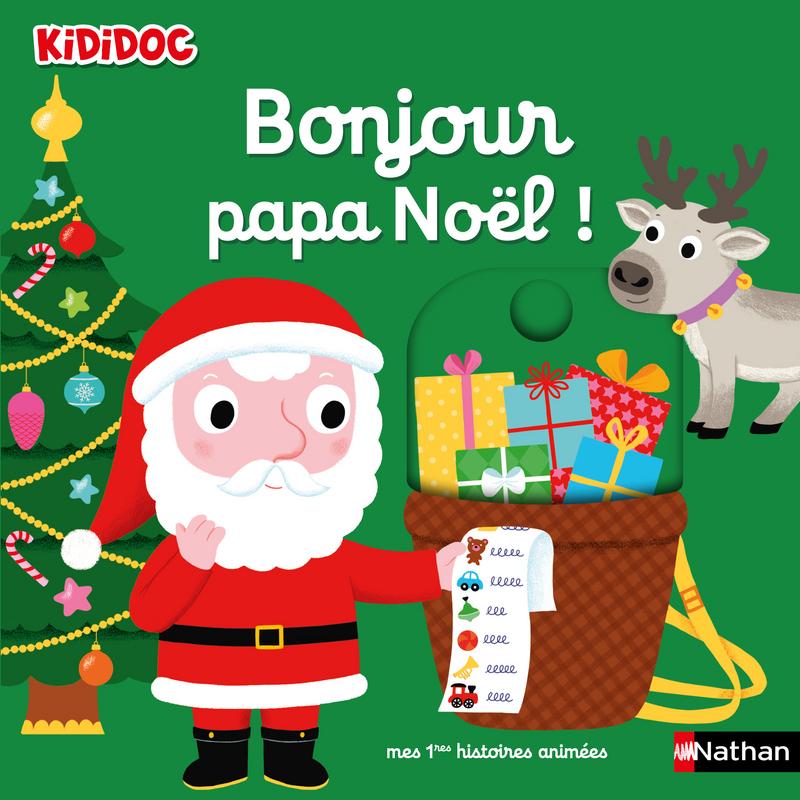 Bonjour Pere Noel Livre Anime Kididoc Des 1 An Kididoc