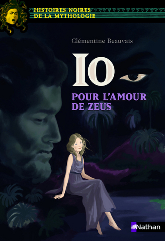 Io Pour L Amour De Zeus Histoires Noires De La Mythologie