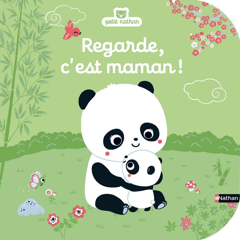 Regarde C Est Maman Petit Nathan Editions Nathan