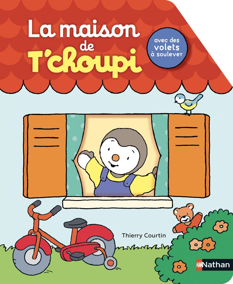 La Maison De T Choupi Livre Anime Des 2 Ans T Choupi
