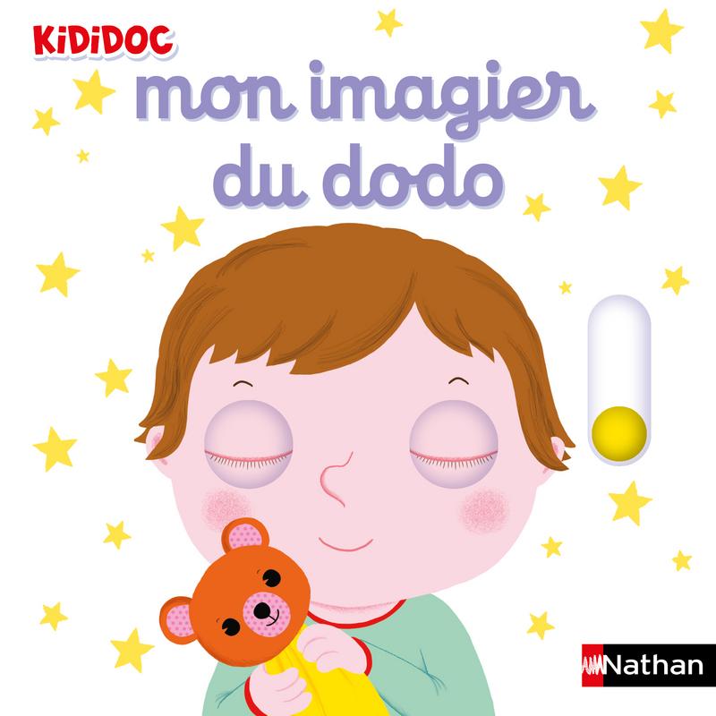 Mon Imagier Du Dodo Kididoc Livre Anime Des 1 An