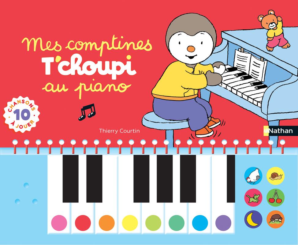 Mes Comptines T Choupi Au Piano Livre Piano Des 2 Ans T