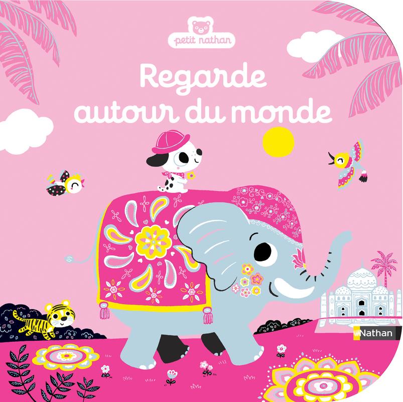 Regarde Autour Du Monde Livre D Eveil A Toucher Des 6