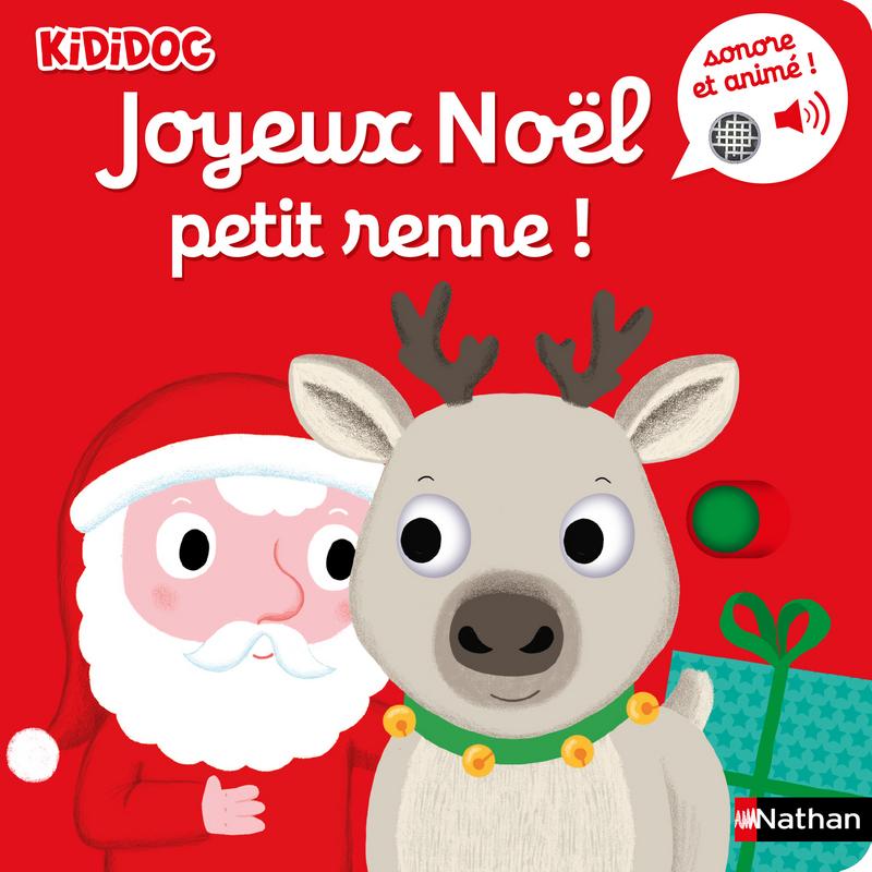 Joyeux Noel Petit Renne Livre Musical Et Anime Kididoc